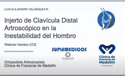 Webinar, Injerto de Clavícula Distal en la Inestabilidad del Hombro con Defecto Glenoideo, Sept 2020