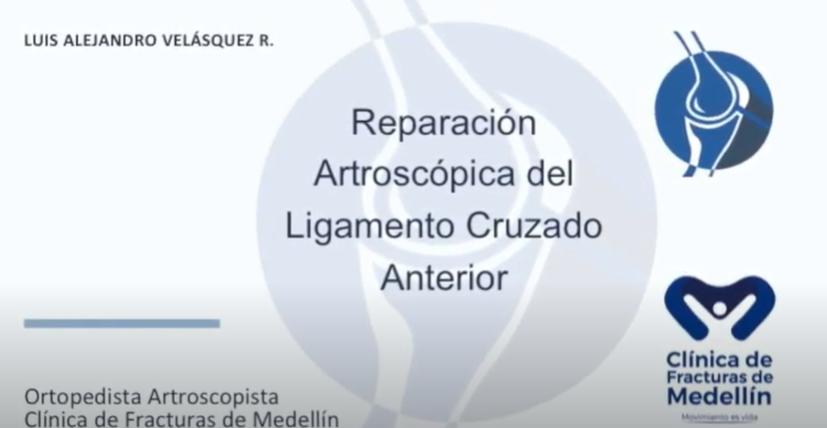 Reparación Primaria Artroscópica del Ligamento Cruzado Anterior, Caso Clínico